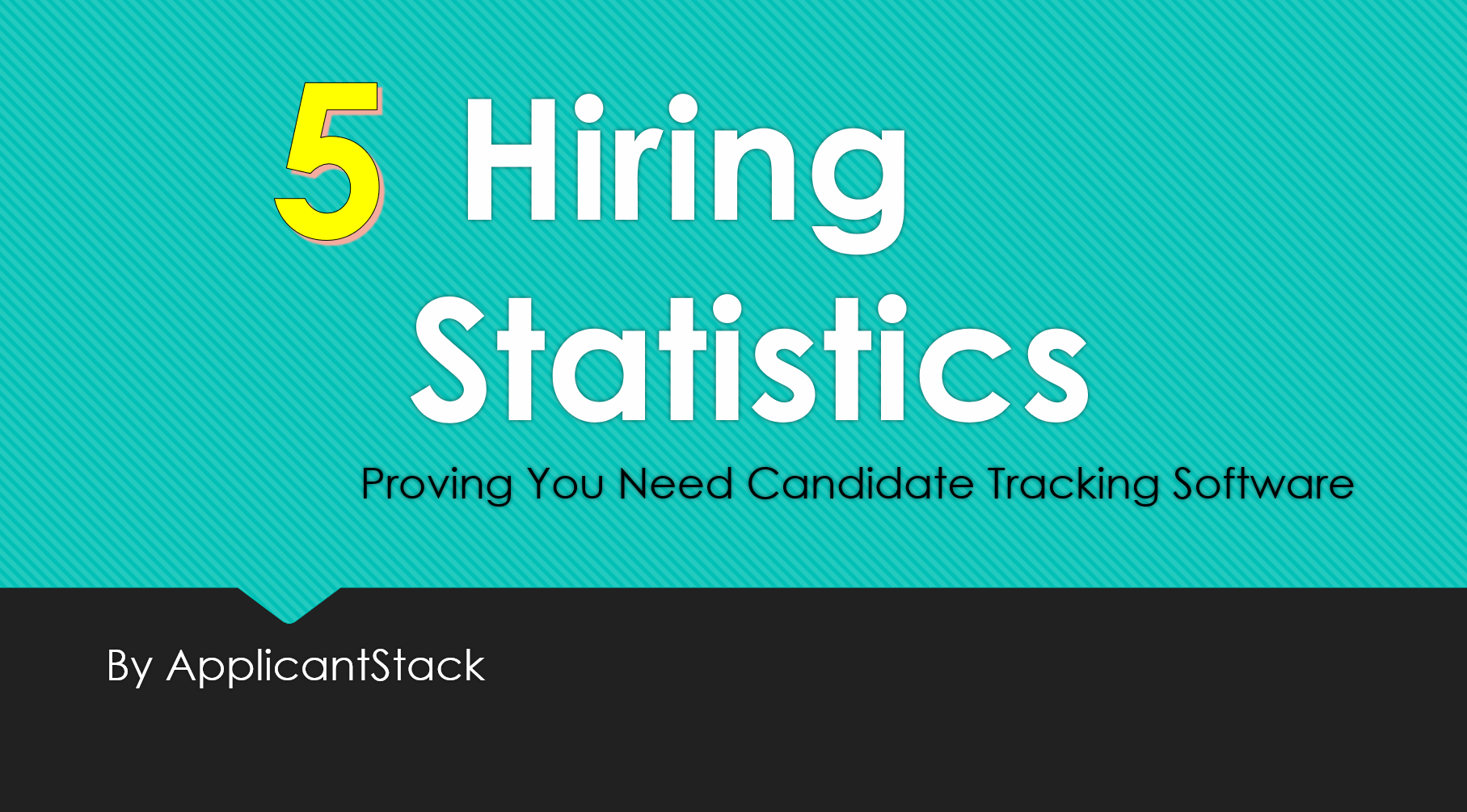5 Hiring Statistics Proving You Need Candidate Tracking Software