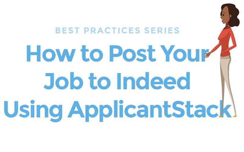 How to Post Your Job to Indeed Using ApplicantStack