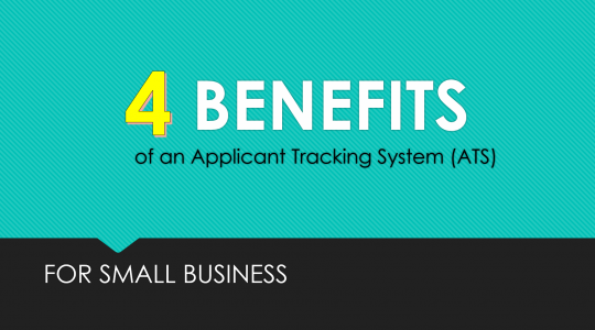 4 Benefits of an Applicant Tracking System for Small Business
